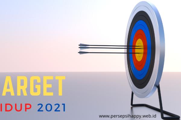 Hari ke-7: Target Hidup 2021?